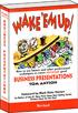 Wake 'em Up! Business Presentations